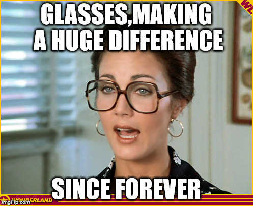 GLASSES,MAKING A HUGE DIFFERENCE SINCE FOREVER | made w/ Imgflip meme maker