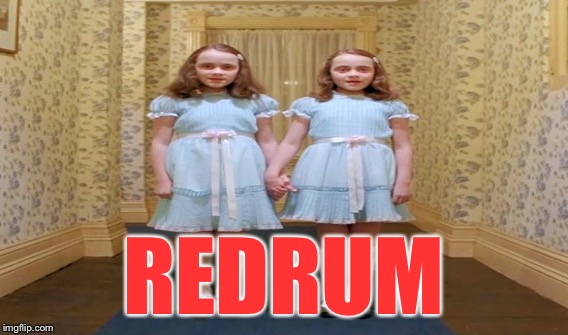 REDRUM | made w/ Imgflip meme maker