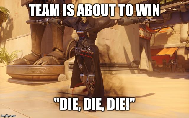"Everytime!!! | TEAM IS ABOUT TO WIN ""DIE, DIE, DIE!"" 