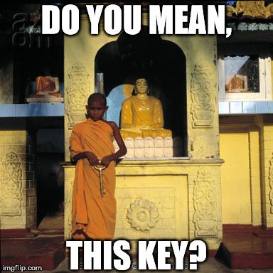 DO YOU MEAN, THIS KEY? | made w/ Imgflip meme maker
