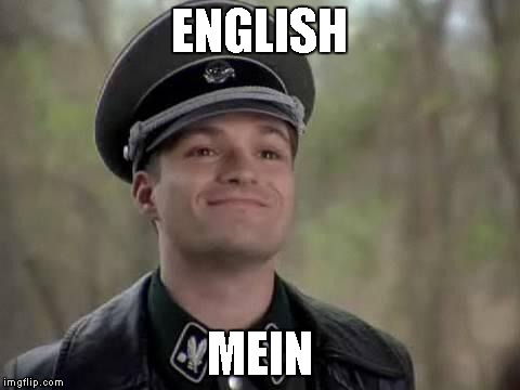 ENGLISH MEIN | made w/ Imgflip meme maker