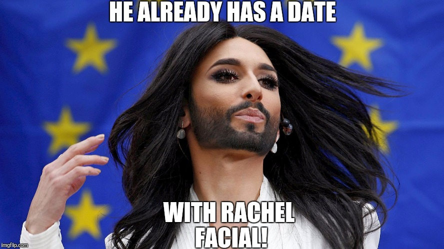 HE ALREADY HAS A DATE WITH RACHEL FACIAL! | made w/ Imgflip meme maker