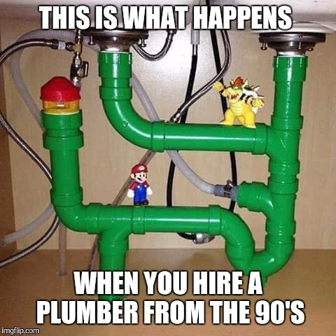 Level Up | THIS IS WHAT HAPPENS WHEN YOU HIRE A PLUMBER FROM THE 90'S | image tagged in mario,underwater,repair,nintendo | made w/ Imgflip meme maker