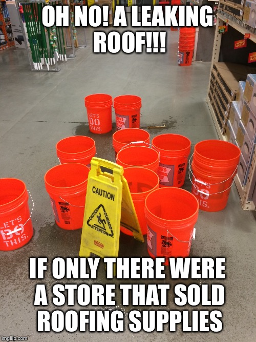 Home Depot Rainy Day Woes Imgflip