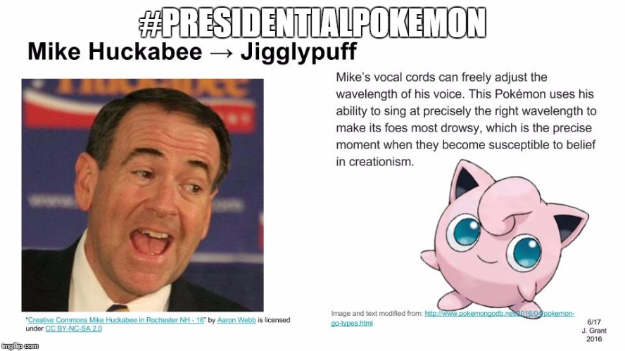 #PRESIDENTIALPOKEMON | image tagged in pokemon mike huckabee | made w/ Imgflip meme maker