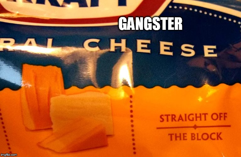 GANGSTER | made w/ Imgflip meme maker