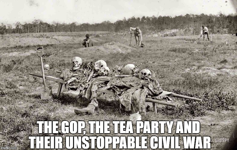 THE GOP, THE TEA PARTY AND THEIR UNSTOPPABLE CIVIL WAR | made w/ Imgflip meme maker