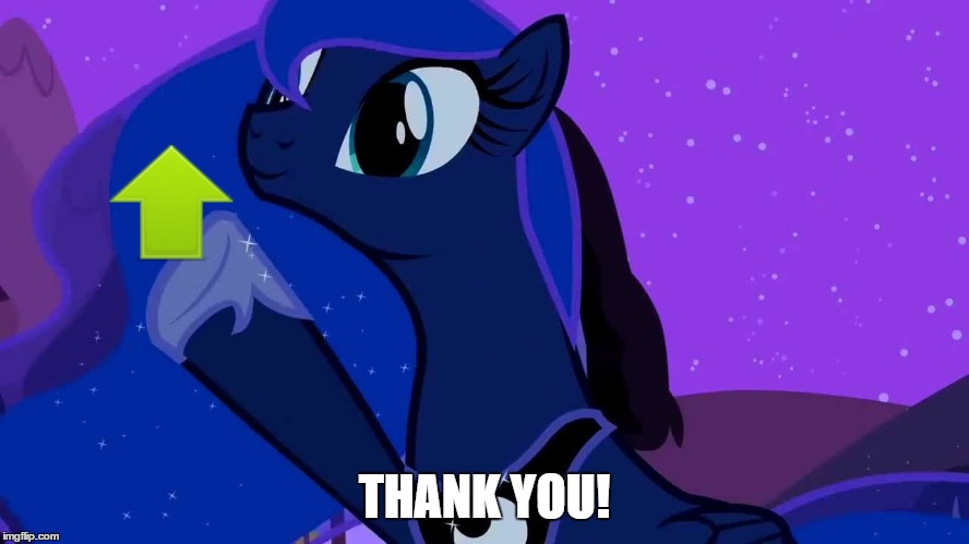 Luna Doubles | THANK YOU! | image tagged in luna doubles | made w/ Imgflip meme maker