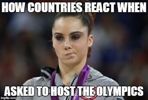 McKayla Maroney Not Impressed |  HOW COUNTRIES REACT WHEN; ASKED TO HOST THE OLYMPICS | image tagged in memes,mckayla maroney not impressed,olympics,rio olympics,olympics 2016 | made w/ Imgflip meme maker