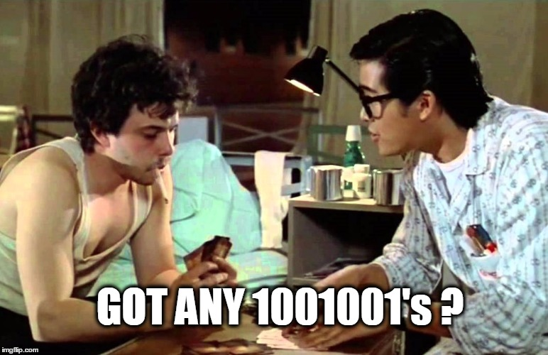 Playing Code Fish. | GOT ANY 1001001's ? | image tagged in revenge of the nerds,code,go fish,programming,programmers | made w/ Imgflip meme maker