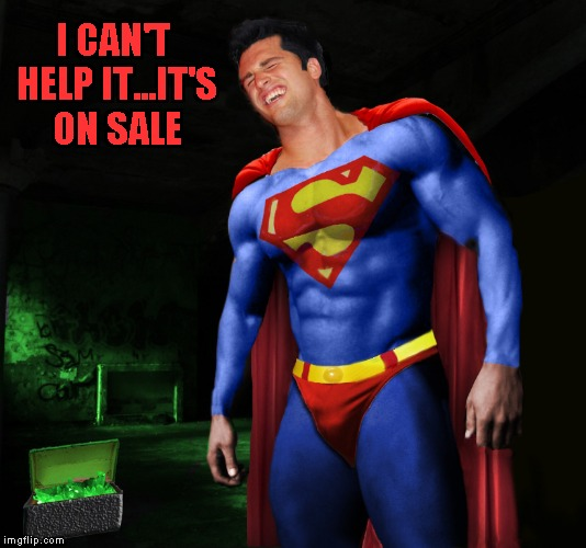 I CAN'T HELP IT...IT'S ON SALE | made w/ Imgflip meme maker