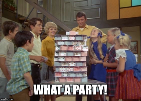 WHAT A PARTY! | made w/ Imgflip meme maker