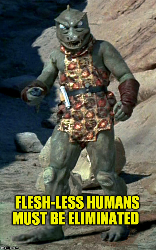 FLESH-LESS HUMANS MUST BE ELIMINATED | made w/ Imgflip meme maker