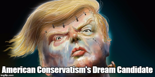 American Conservatism's Dream Candidate | made w/ Imgflip meme maker