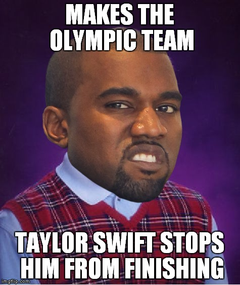 MAKES THE OLYMPIC TEAM TAYLOR SWIFT STOPS HIM FROM FINISHING | made w/ Imgflip meme maker