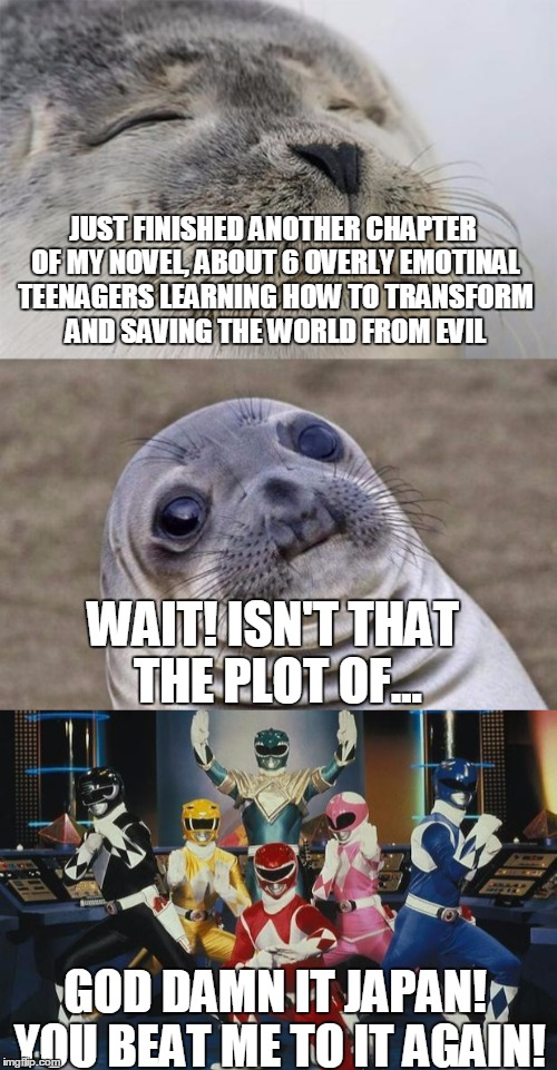 Something I Noticed While Writing (Also WHY THE HELL IS THIS MARKED NSFW!?) | JUST FINISHED ANOTHER CHAPTER OF MY NOVEL, ABOUT 6 OVERLY EMOTINAL TEENAGERS LEARNING HOW TO TRANSFORM AND SAVING THE WORLD FROM EVIL WAIT!  | image tagged in short satisfaction vs truth,power rangers,authors,japan,wait what,memes | made w/ Imgflip meme maker