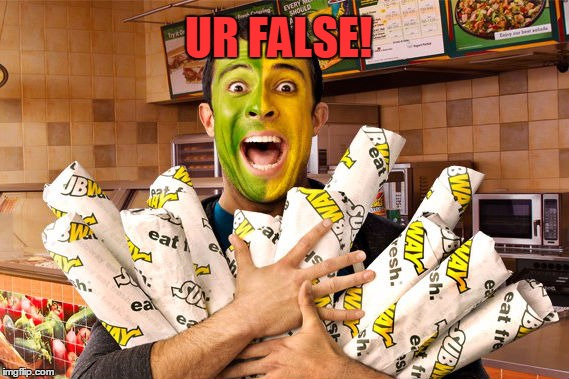 UR FALSE! | made w/ Imgflip meme maker