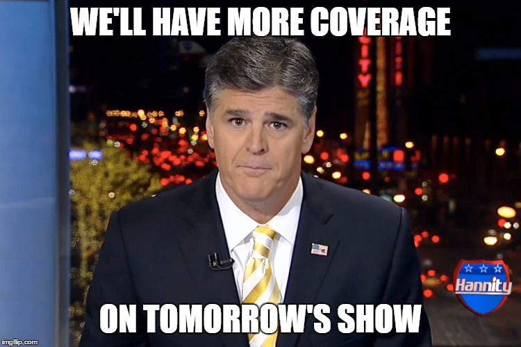 WE'LL HAVE MORE COVERAGE ON TOMORROW'S SHOW | made w/ Imgflip meme maker