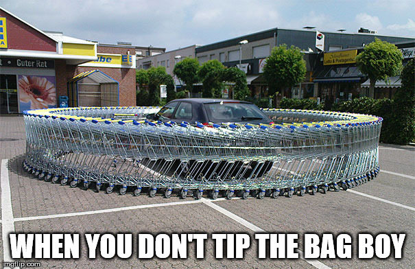 Car Park Challenge | WHEN YOU DON'T TIP THE BAG BOY | image tagged in car,car park,shopping,shopping cart,supermarket | made w/ Imgflip meme maker