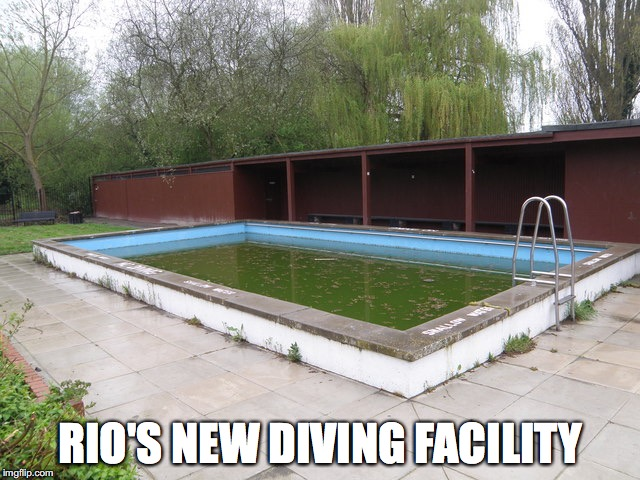 Diving pool |  RIO'S NEW DIVING FACILITY | image tagged in rio olympics | made w/ Imgflip meme maker