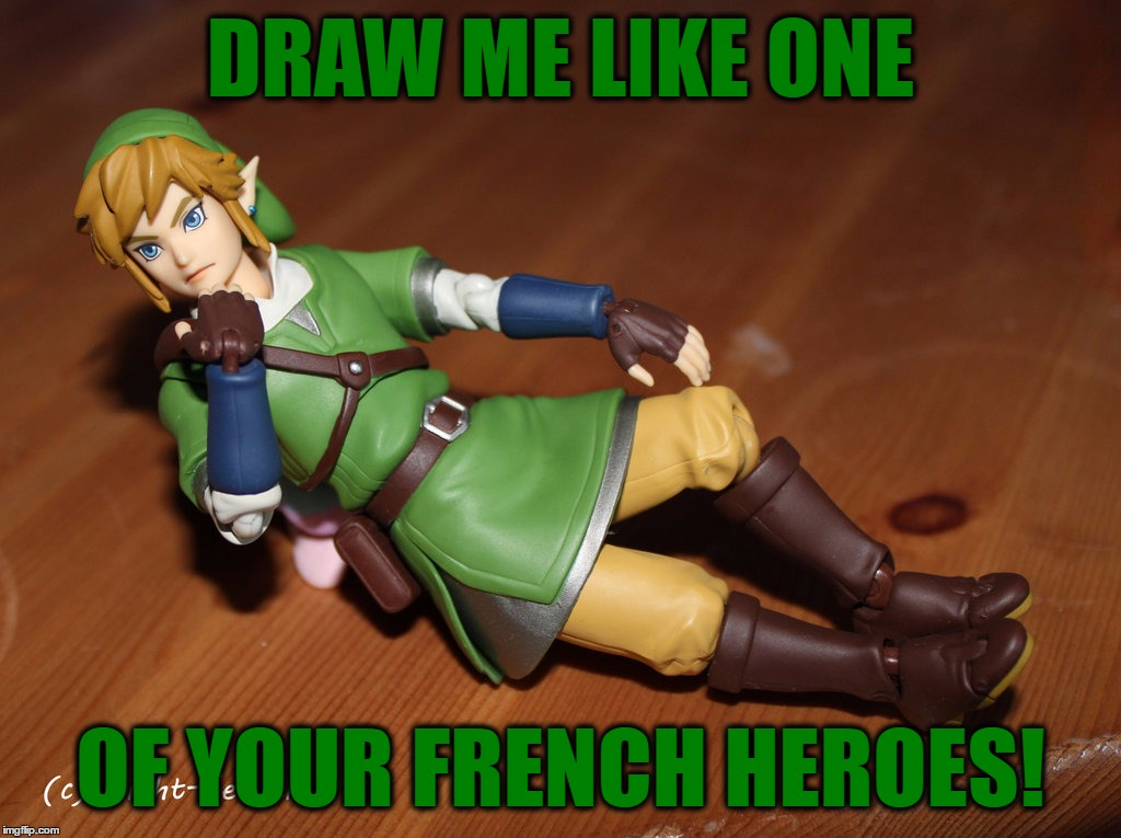 DRAW ME LIKE ONE OF YOUR FRENCH HEROES! | made w/ Imgflip meme maker
