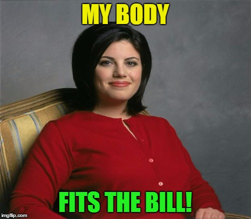 MY BODY FITS THE BILL! | made w/ Imgflip meme maker