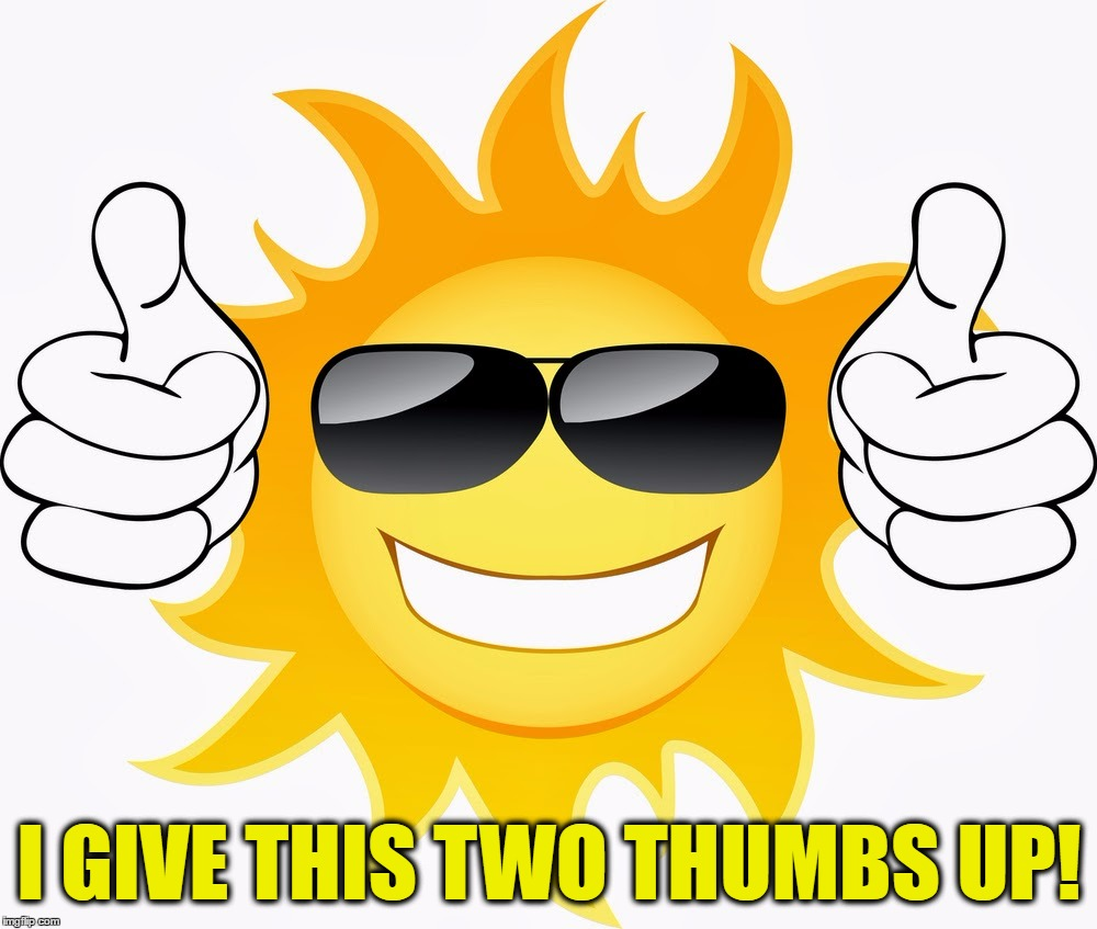 I GIVE THIS TWO THUMBS UP! | made w/ Imgflip meme maker