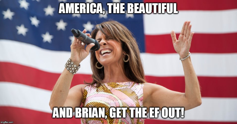 AMERICA, THE BEAUTIFUL AND BRIAN, GET THE EF OUT! | image tagged in singing 'murica | made w/ Imgflip meme maker