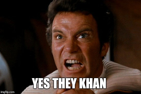 YES THEY KHAN | made w/ Imgflip meme maker