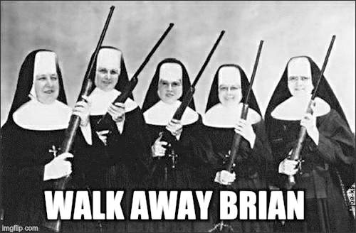 WALK AWAY BRIAN | made w/ Imgflip meme maker
