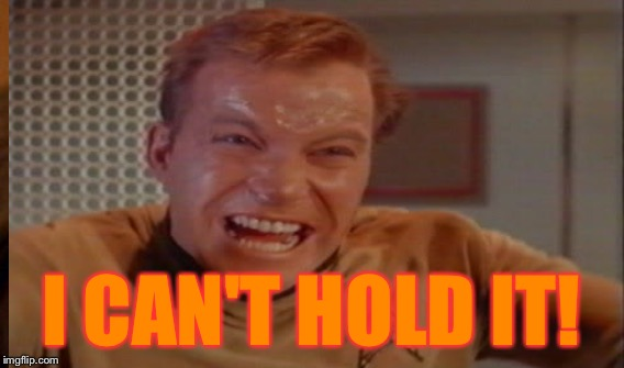 I CAN'T HOLD IT! | made w/ Imgflip meme maker