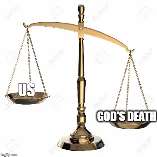 DEATH OF GOD | US GOD'S DEATH | image tagged in jesus | made w/ Imgflip meme maker