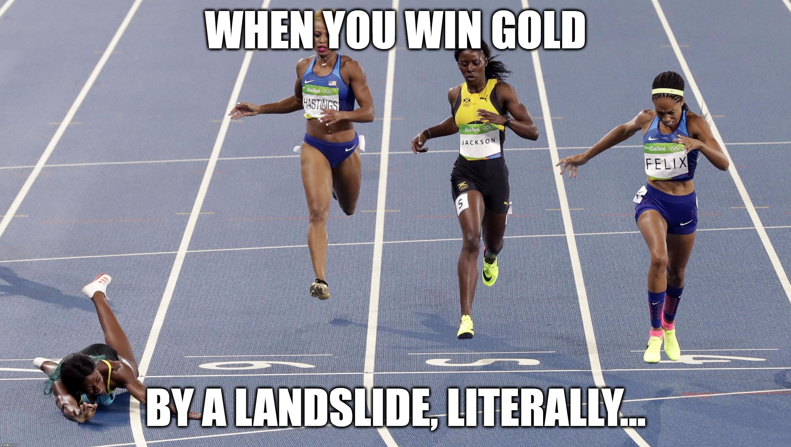 Shaunae Miller Of Bahamas Won The 400m Final By Diving Across The Finish Line | WHEN YOU WIN GOLD BY A LANDSLIDE, LITERALLY... | image tagged in shaunae miller's finish line dive,memes,funny,2016 rio olympics,slide,gold | made w/ Imgflip meme maker