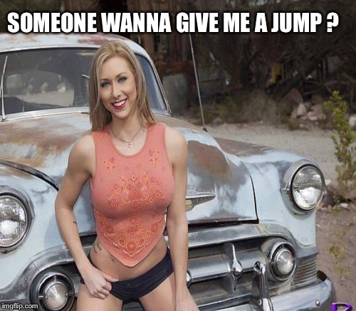SOMEONE WANNA GIVE ME A JUMP ? | made w/ Imgflip meme maker