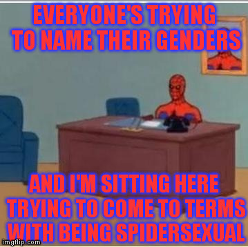 "So that's why his Spidey senses ""tingle"" 