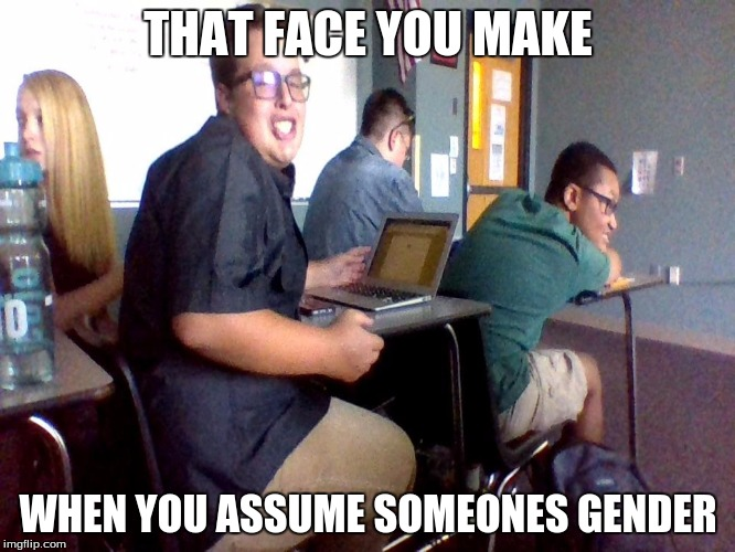 Sexy Etwan assumes your gender  | THAT FACE YOU MAKE WHEN YOU ASSUME SOMEONES GENDER | image tagged in sexy etwan,assume my gender,gay,bi,lesbian,pansexual | made w/ Imgflip meme maker