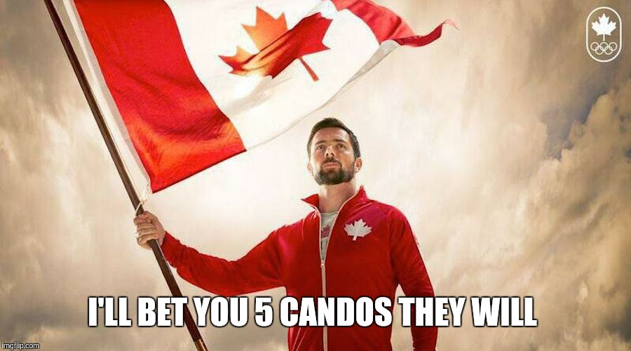 I'LL BET YOU 5 CANDOS THEY WILL | made w/ Imgflip meme maker