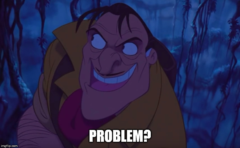 Troll Clayton |  PROBLEM? | image tagged in memes,funny,tarzan | made w/ Imgflip meme maker