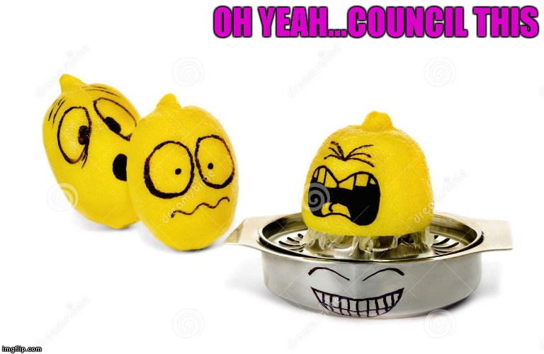 OH YEAH...COUNCIL THIS | made w/ Imgflip meme maker