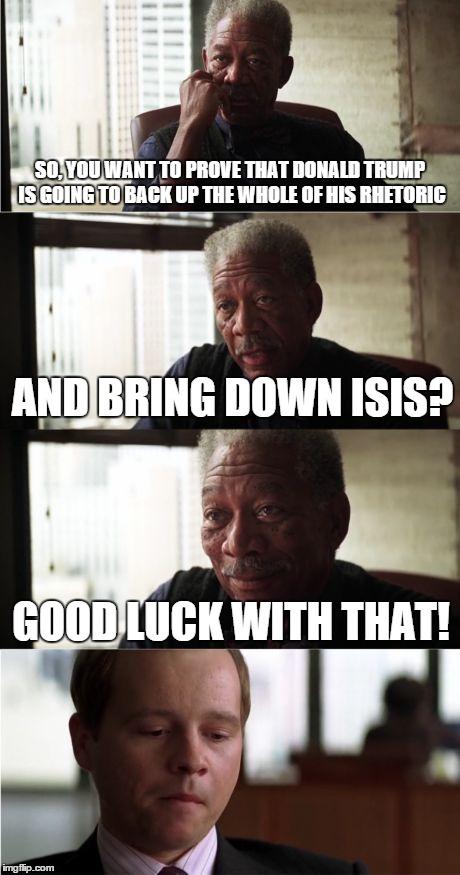 19cdll morgan freeman good luck latest memes imgflip,Bring Down Meme