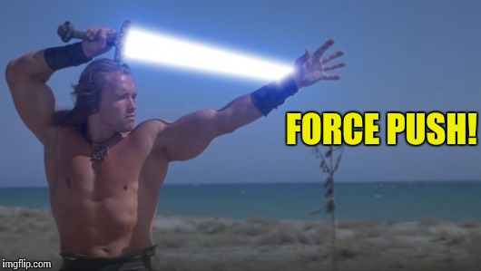 FORCE PUSH! | made w/ Imgflip meme maker