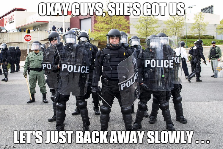 OKAY GUYS, SHE'S GOT US LET'S JUST BACK AWAY SLOWLY . . . | made w/ Imgflip meme maker