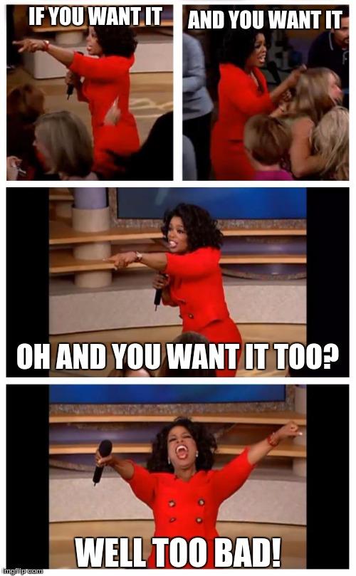 Oprah You Get A Car Everybody Gets A Car Meme - Imgflip