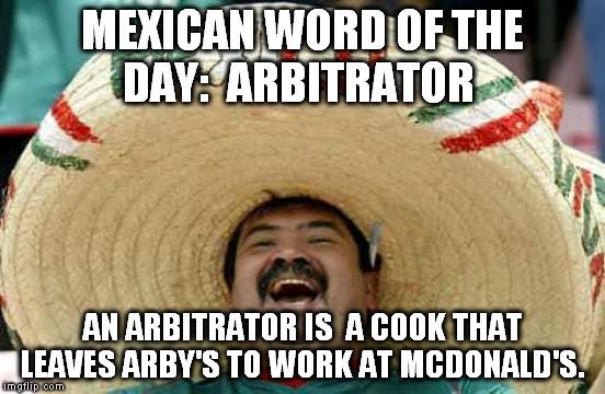 Arby S Funny: Happy Mexican