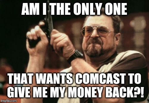 19iid2 comcast sucks imgflip,Comcast Memes
