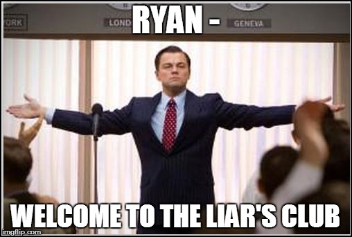 RYAN - WELCOME TO THE LIAR'S CLUB | made w/ Imgflip meme maker