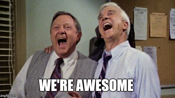 WE'RE AWESOME | made w/ Imgflip meme maker