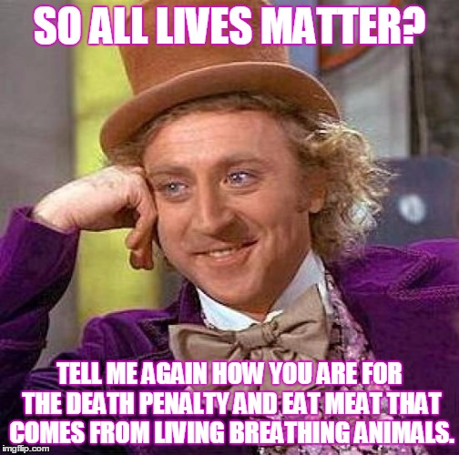 Do all lives really matter to you so all lives matter tell me
