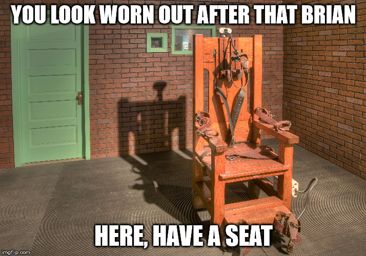 YOU LOOK WORN OUT AFTER THAT BRIAN HERE, HAVE A SEAT | made w/ Imgflip meme maker