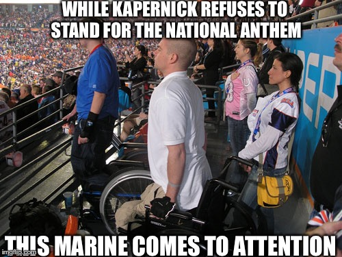 Colin Kapernick of the San Fran 49ers refuses to stand for American National Anthem | WHILE KAPERNICK REFUSES TO STAND FOR THE NATIONAL ANTHEM THIS MARINE COMES TO ATTENTION | image tagged in standing at attention for national anthem,marines,national anthem,memes | made w/ Imgflip meme maker